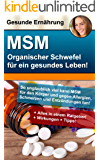 MSM - Organischer Schwefel für ein gesundes Leben ohne Schmerzen