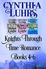 Knights Through Time Romance Books 4-6: Lighthearted Time Travel Romance (Knights Through Time Boxed Set Book 2) Kindle Edition