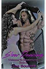 Slow Dancing: Welcome to Bleekersville Book 2 Kindle Edition