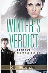 Winter's Verdict: Grace Restored Series, Book 2 Kindle Edition