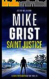 Saint Justice (A Christopher Wren Vigilante Thriller Book 1)