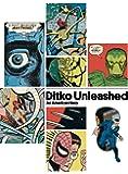 Ditko Unleashed!