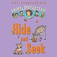 Animal Rescue Team: Hide and Seek: Book 3