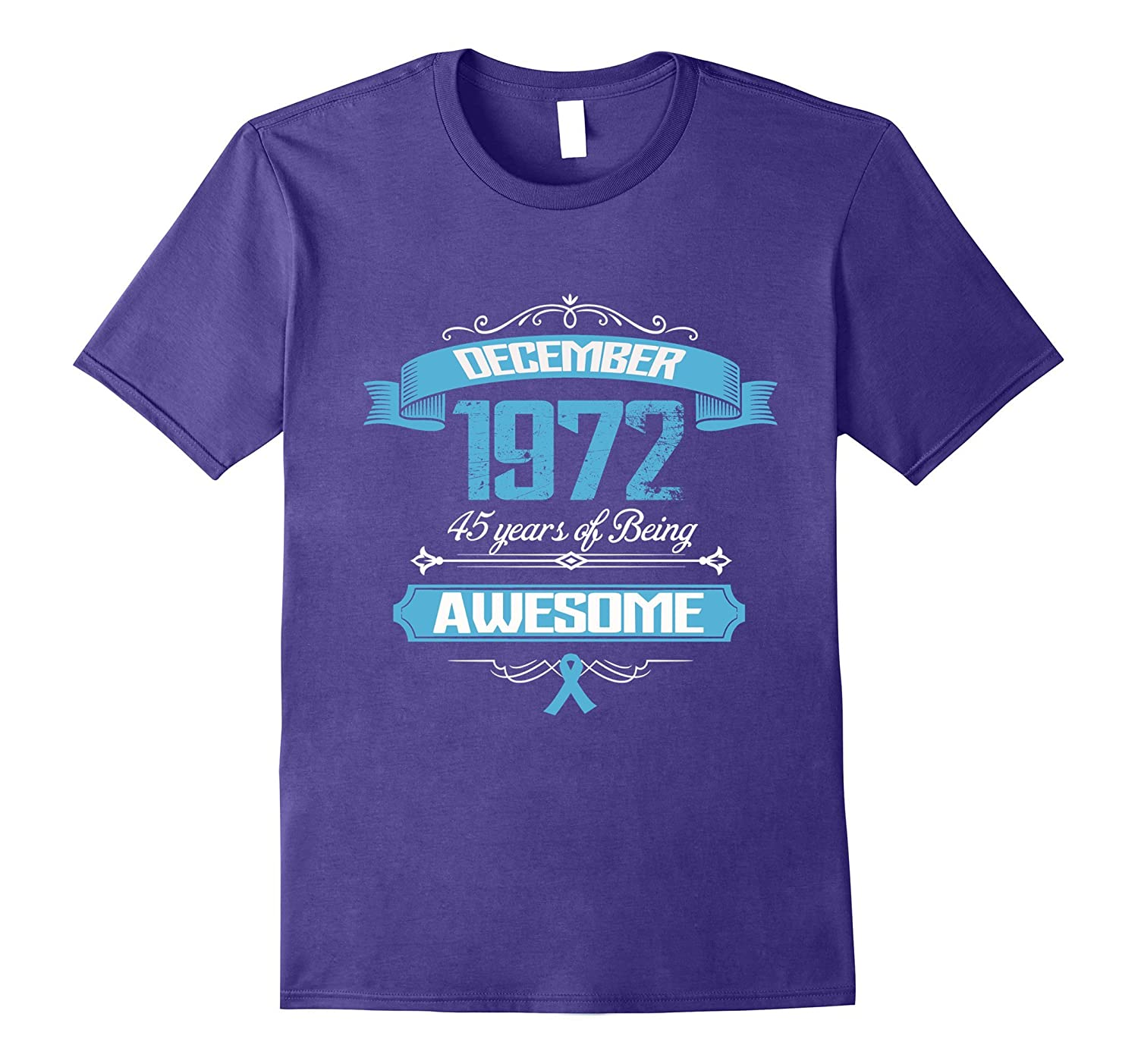 45th Birthday Awesome December 1972 T Shirt Birthday Gift-T-Shirt