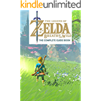 The Legend of Zelda: Breath of the Wild: The Complete Guide Book: Travel Game Book