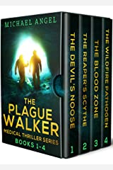 The Plague Walker Medical Thrillers: Books 1-4 (Devil's Noose, Reaper's Scythe, Blood Zone, Wildfire Pathogen) : A Gripping Pandemic Medical Thriller Series Kindle Edition