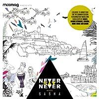 Mixmag Presents: Never Say Never