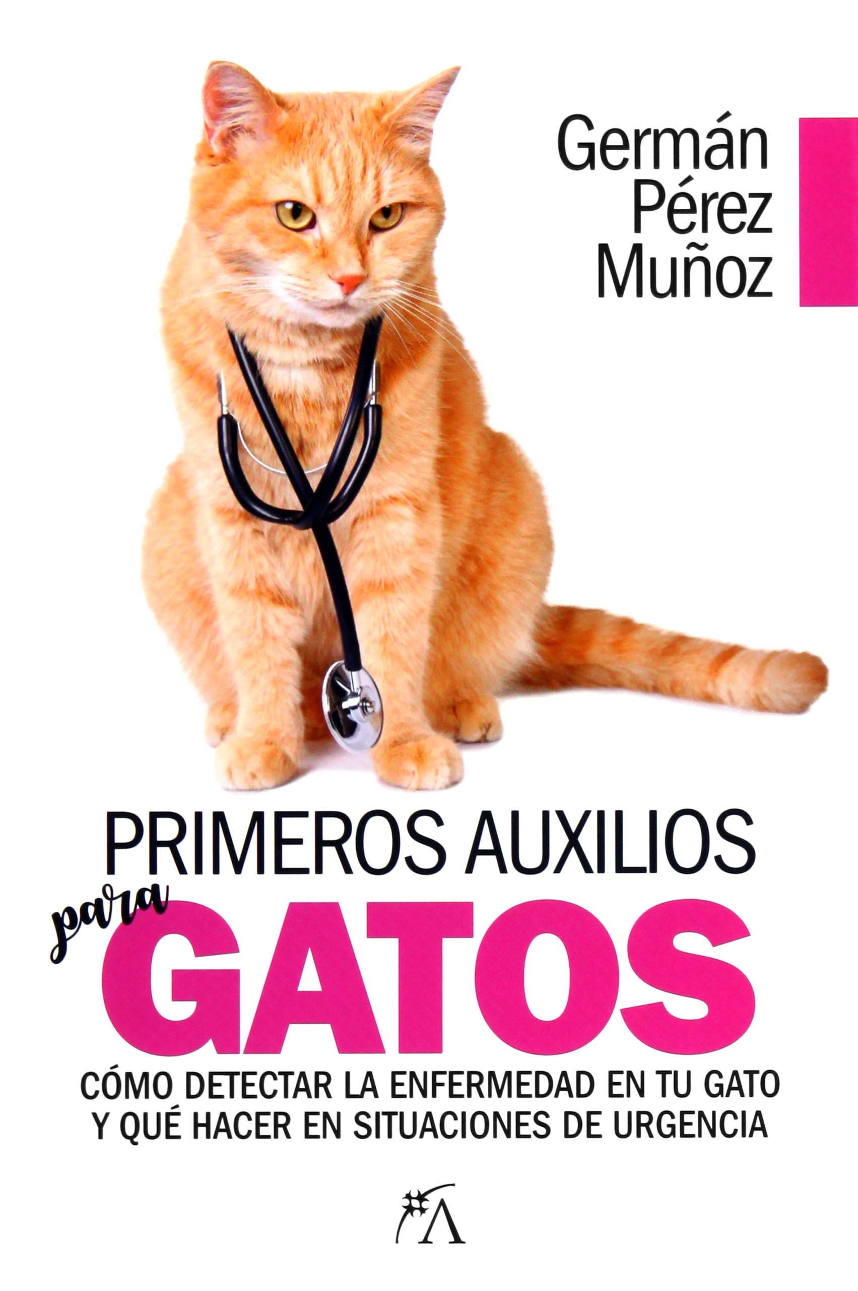 Primeros Auxilios para Gatos.: Amazon.es: Pérez Muñoz, German: Libros