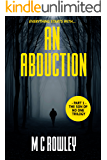 An Abduction: The Son of No One Book 1
