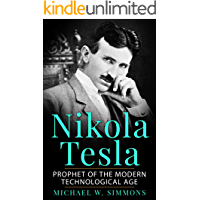 Nikola Tesla: Prophet Of The Modern Technological Age