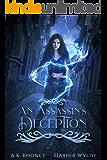 An Assassin's Deception: A Reverse Harem Series (The Huntress Series Book 2)