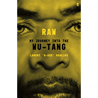 RAW: My Journey into the Wu-Tang (English Edition)