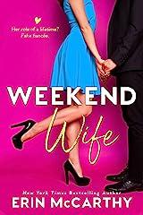 Weekend Wife: A Fake Fiancée Romantic Comedy Standalone Kindle Edition