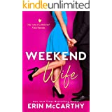 Weekend Wife: A Fake Fiancée Romantic Comedy