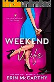 Weekend Wife: A Fake Fiancée Romantic Comedy