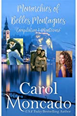 Monarchies of Belles Montagnes Compilation 1: Good Enough for a Princess, Along Came a Prince, & More than a Princess (Serenity Landing & Beyond - The Collections) Kindle Edition