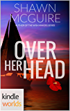 The Lei Crime Series: Over Her Head (Kindle Worlds Novella) (Gemi Kittredge Mysteries Book 3)