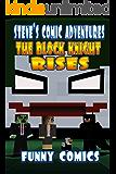The Block Knight Rises (Steve's Comic Adventures Book 7) (English Edition)