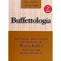 Buffettología: Las técnicas jamás contadas que han hecho de Warren Buffett el inversor más famoso del mundo (FINANZAS Y…