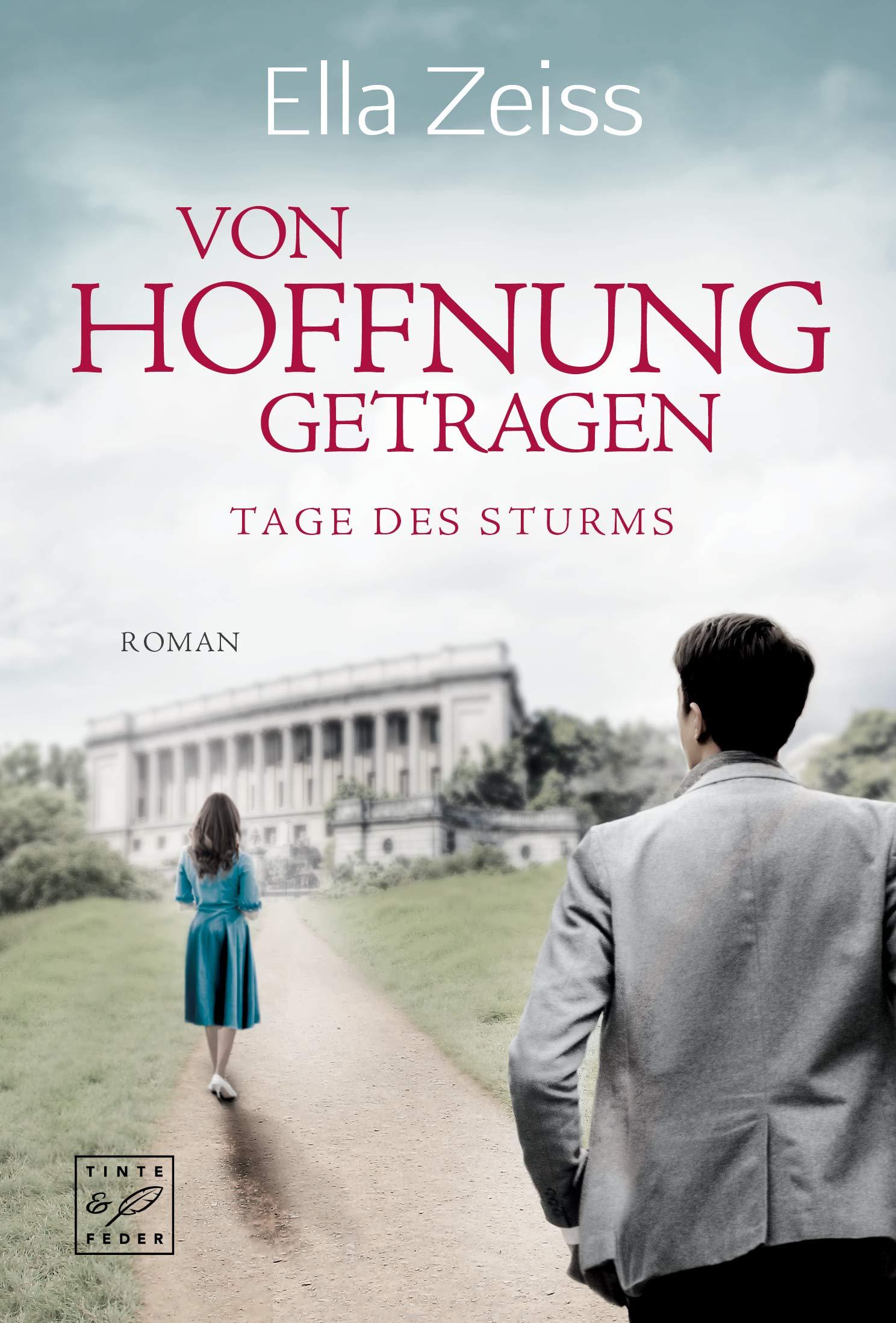 Von Hoffnung getragen (Tage des Sturms 2) (German Edition) por Ella Zeiss