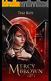 Mercy Brown: A Dystopian Vampire Saga