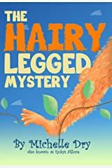 The Hairy Legged Mystery: Ooop Ooop! (Mischievous  Mysteries) Kindle Edition