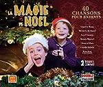 La Magie De Noel/40 Chansons pour enfants