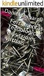 Ferramentas tecnológicas e os crimes virtuais: Conceitos básicos de navegação digital