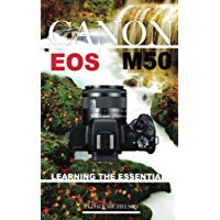 Canon Eos M50 Camera: Learning the Essentials