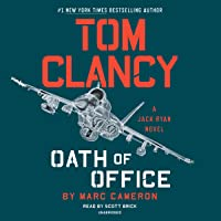 Tom Clancy Oath of Office: Jack Ryan Novel Series, Book 19