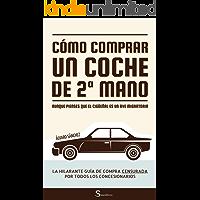 ··· Cómo comprar un coche de segunda mano