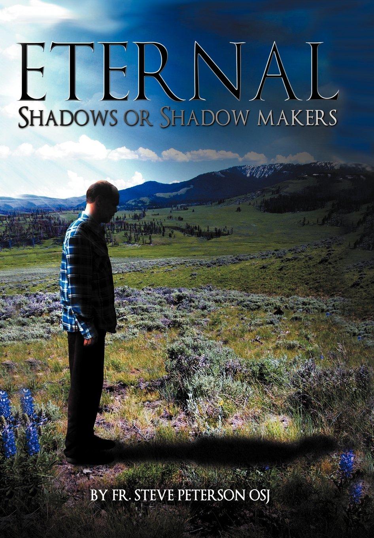 Read Online Eternal Shadows or Shadow Makers ebook