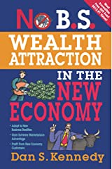 No B.S. Wealth Attraction In The New Economy (English Edition) eBook Kindle