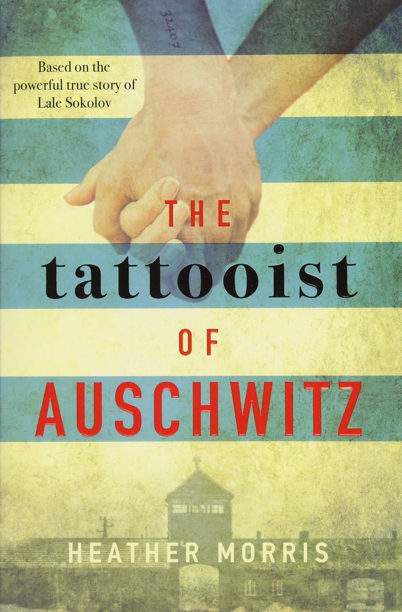 The Tattooist Of Auschwitz: Amazon.es: Morris Heather, Morris ...