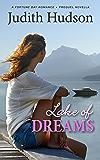 Lake of Dreams: A Fortune Bay Romance - The Prequel (The Fortune Bay Series Book 0)