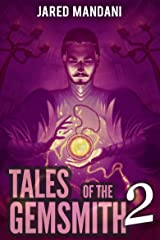 Tales of the Gemsmith - Red: A LitRPG Adventure Series (Aldaron Worlds Book 2) Kindle Edition