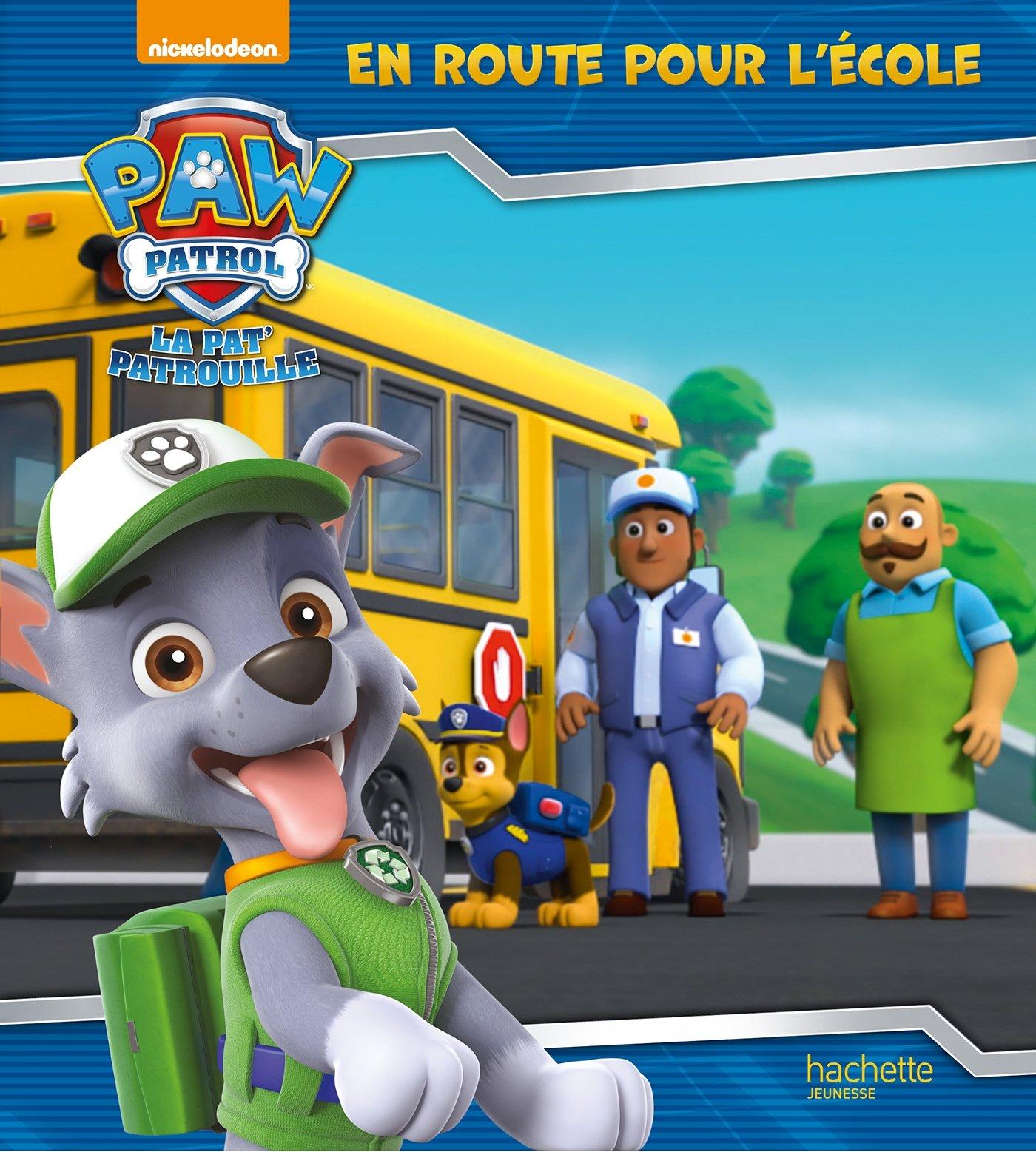 069506766a757 Paw Patrol-La Pat'Patrouille - En route pour l'école: Amazon.fr:  Nickelodeon, Anne Marchand Kalicky: Livres