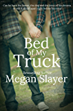 Bed of My Truck (Contemporary M/M Erotic Romance)