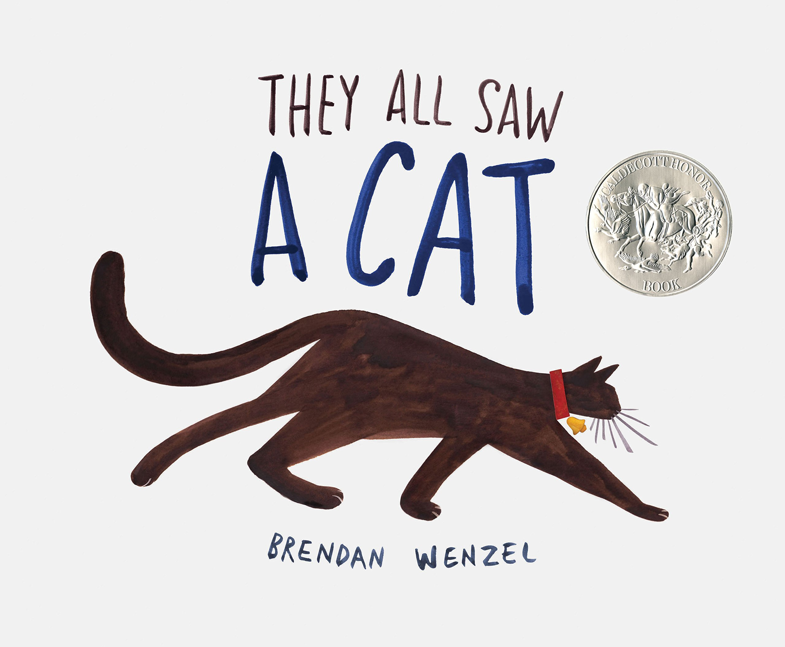 They All Saw a Cat by Brendan Wenzel