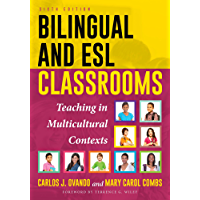 Bilingual and ESL Classrooms: Teaching in Multicultural Contexts (English Edition)