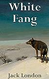 White Fang: Filibooks Classics (Illustrated)