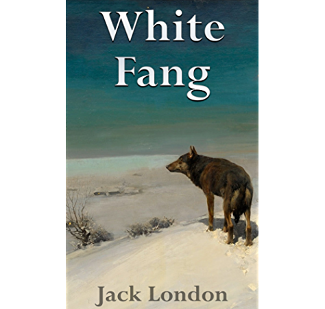 White Fang Filibooks Classics Illustrated Kindle Edition By London Jack Children Kindle Ebooks Amazon Com