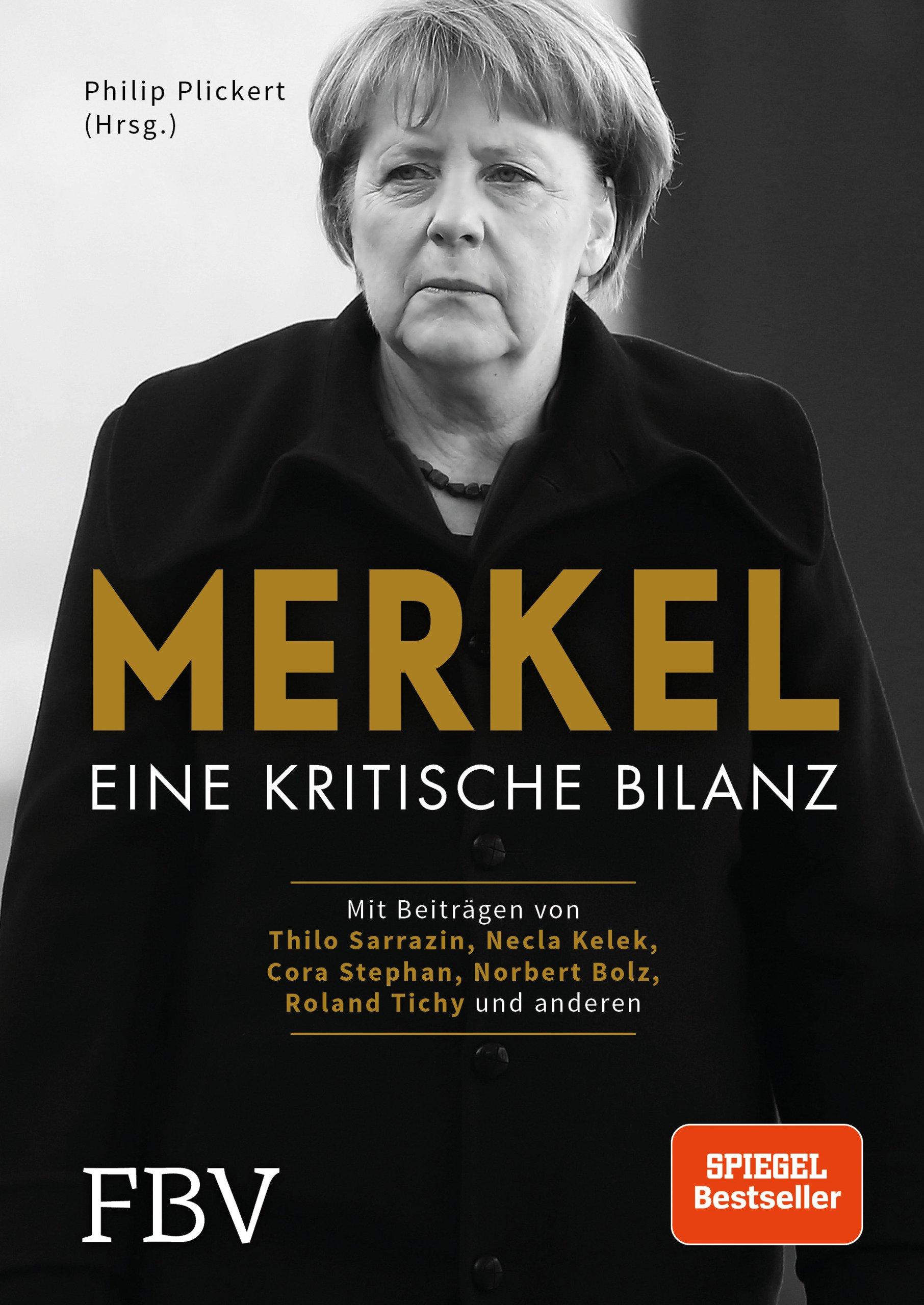 Merkel Eine Kritische Bilanz Amazoncouk Philip Plickert