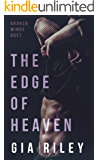 The Edge of Heaven (Broken Wings Duet Book 2)