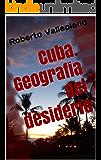 Cuba. Geografia del desiderio