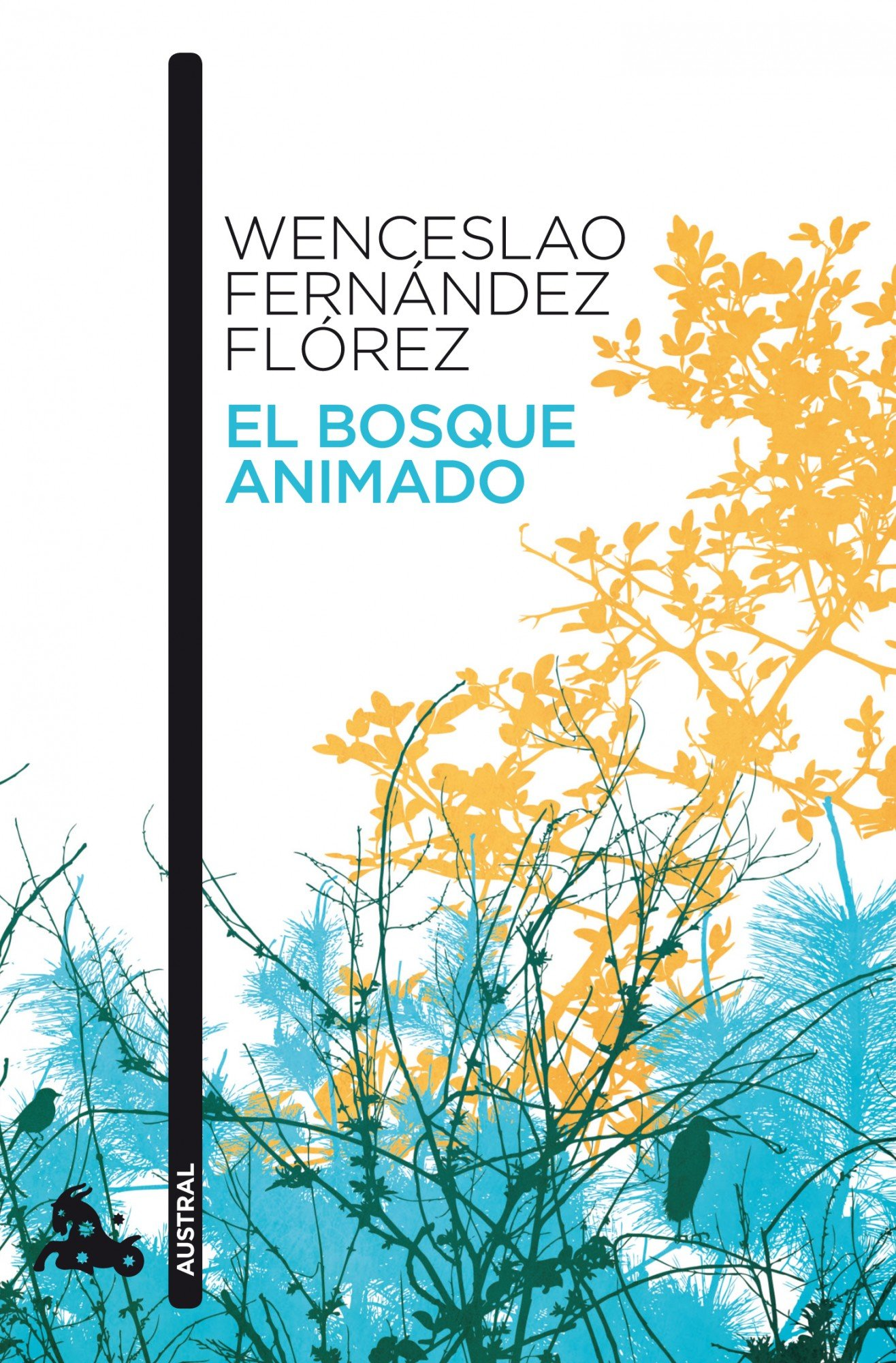 El bosque animado (Narrativa): Amazon.es: Wenceslao Fernández Flórez: Libros
