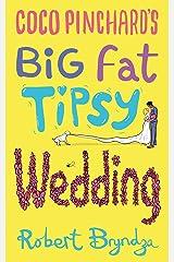 Coco Pinchard's Big Fat Tipsy Wedding (Coco Pinchard Series Book 2) Kindle Edition