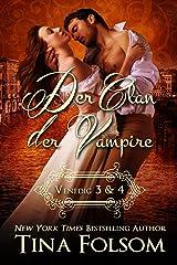 Der Clan der Vampire (Venedig 3 & 4) (Der Clan der Vampire (Venedig) Sammelband 2) (German Edition) Kindle Edition