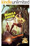 Manila Luzon and the Ruby Pearl (Sickening Adventures)