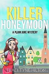 Killer Honeymoon: A Plain Jane Mystery (The Plain Jane Mysteries Book 6) Kindle Edition